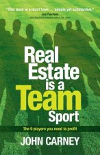 Real Estate Is a Team Sport