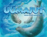 Uumajut: Learn about Arctic Wildlife
