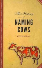 The History of Naming Cows