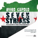 Seven Syrians: War Accounts from Syrian Refugees