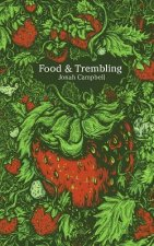 Food and Trembling: An Entertainment