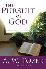 The Pursuit of God (Library Edition)