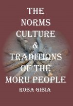 Norms, Culture & Traditions of the Moru People