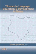 Themes in Language, Education & Development in Kenya