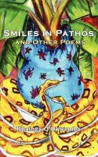 Smiles in Pathos and Other Poems