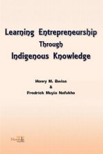 Learning Entrepreneurship Through Indigenous Knowledge