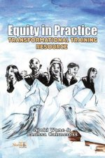 Equity in Practice: Transformational Training Resource