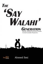 The 'Say Walahi' Generation: Identity, Profiling, & Survival in Canada a Somali Canadian Perspective
