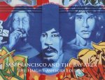 San Francisco and the Bay Area: The Haight-Ashbury Edition