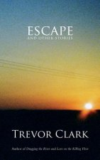 Escape and Other Stories