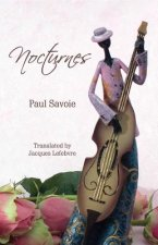 Nocturnes Winner of the 2013 Trillium Award in French