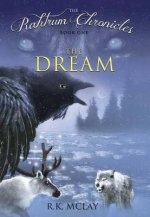 The Rahtrum Chronicles: Book 1: The Dream