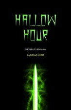 Hallow Hour: Surreality - Book One