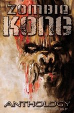 Zombie Kong - Anthology