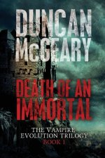Death of an Immortal: Vampire Evolution Trilogy #1
