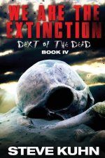 We Are the Extinction