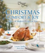 Christmas Comfort & Joy: Classic & Modern Recipes & Tips