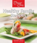 Healthy Family Recipes: Recipes for a Healthy Lifestyle