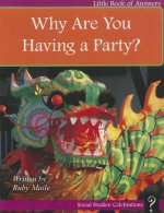 Why Are You Having a Party?