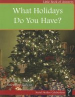 What Holidays Do You Have?