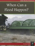 When Can a Flood Happen?