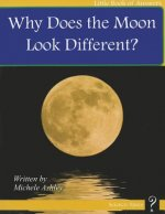 Why Does the Moon Look Different?