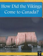 How Did the Vikings Come to Canada?