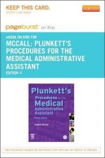 Plunkett's Procedures for the Medical Administrative Assistant - Pageburst E-Book on Kno (Retail Access Card)
