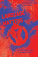 Language Matters: Interviews with 22 Quebec Poets