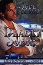 Deadly Secrets: Kelly McWinter P.I. Book 1