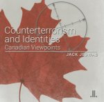 Counterterrorism and Identities: Canadian Viewpoints