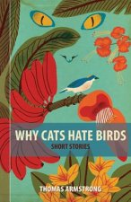 Why Cats Hate Birds: Tales from Barbados and Beyond