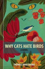 Why Cats Hate Birds Hc