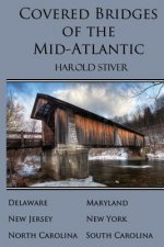 Covered Bridges of the Mid-Atlantic