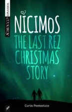 Nicimos: The Final Rez Christmas Story