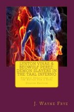 Lynton Vinas and Beowulf Perez: Demon Slayers in the Taal Inferno: Graphic Depictions of the Battle for a Soul