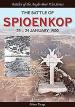The Battle of Spioenkop: 23 24 January 1900