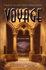 Voyage: A Quest for God Within Orthodox Christian Tradition