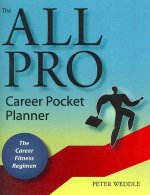 The All Pro Career Pocket Planner: The Career Fitness Regimen