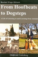 From Hoofbeats to Dogsteps: A Life of Listening to and Learning from Animals