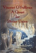 Vincent O' Sullivan: A Quest for Divine Union