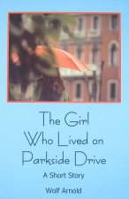 The Girl Who Lives on Parkside Drive