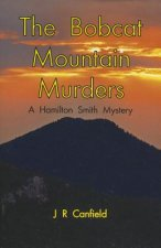 The Bobcat Mountain Murders: A Hamilton Smith Mystery