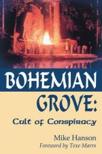 Bohemian Grove:: Cult of Conspiracy