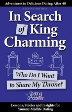In Search of King Charming: Who Do I Want to Share My Throne?