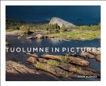 Tuolumne in Pictures