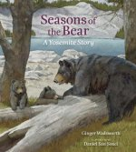 Seasons of the Bear: A Yosemite Story