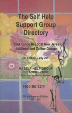 The Self-Help Support Group Directory: Your Guide to Local New Jersey, National and Online Groups