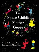 The Space Child's Mother Goose