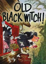 Old Black Witch!